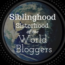 Siblinghood of the World Bloggers Award